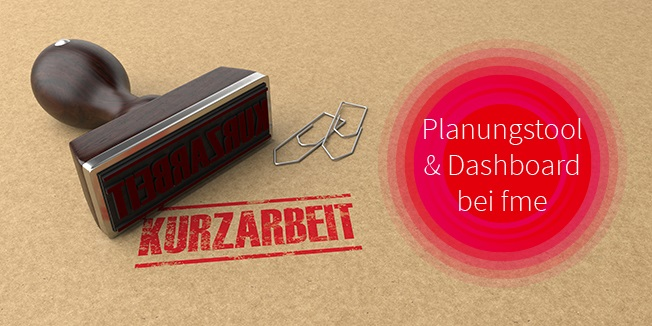 Blog: Kurzarbeit fme Plaungstool & Dashboard